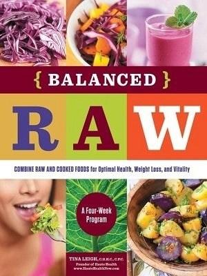 Balanced RAW Book, Tina Leigh