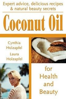 Coconut Oil for Health & Beauty - Book