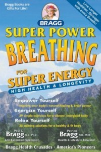 Bragg Super Power Breathing Book