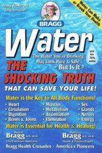 Bragg Water The Shocking Truth Book