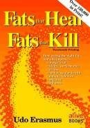 Fats That Heal Fats That Kill (Udos Book)