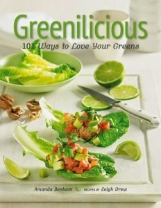 Greenilicious: 101 Ways to Love Your Greens Book