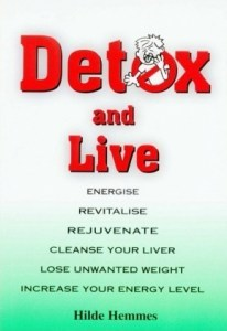 Hilde Hemmes Detox And Live Book (H. Hemmes)