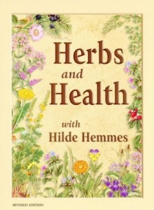 Hilde Hemmes Herbs and Health With Hilde Hemmes